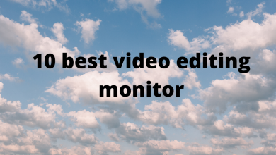 Photo of 10 Best Video Editing Monitor
